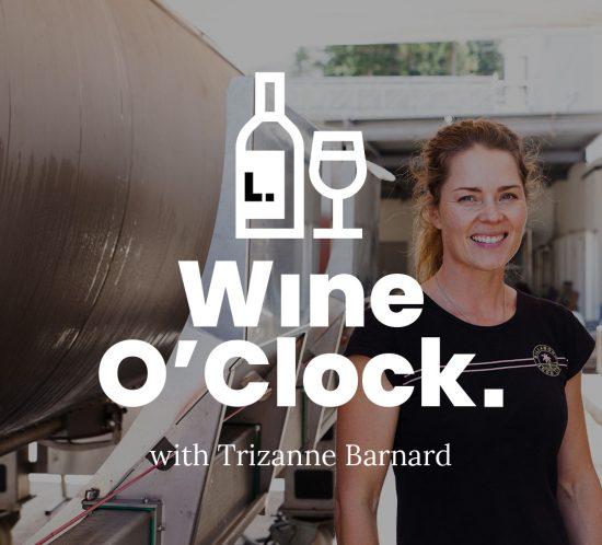 Wine o'Clock with Trizanne Barnard