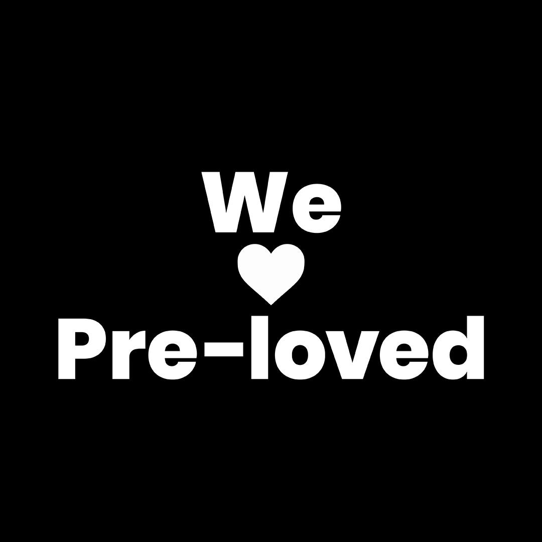 We love pre-loved